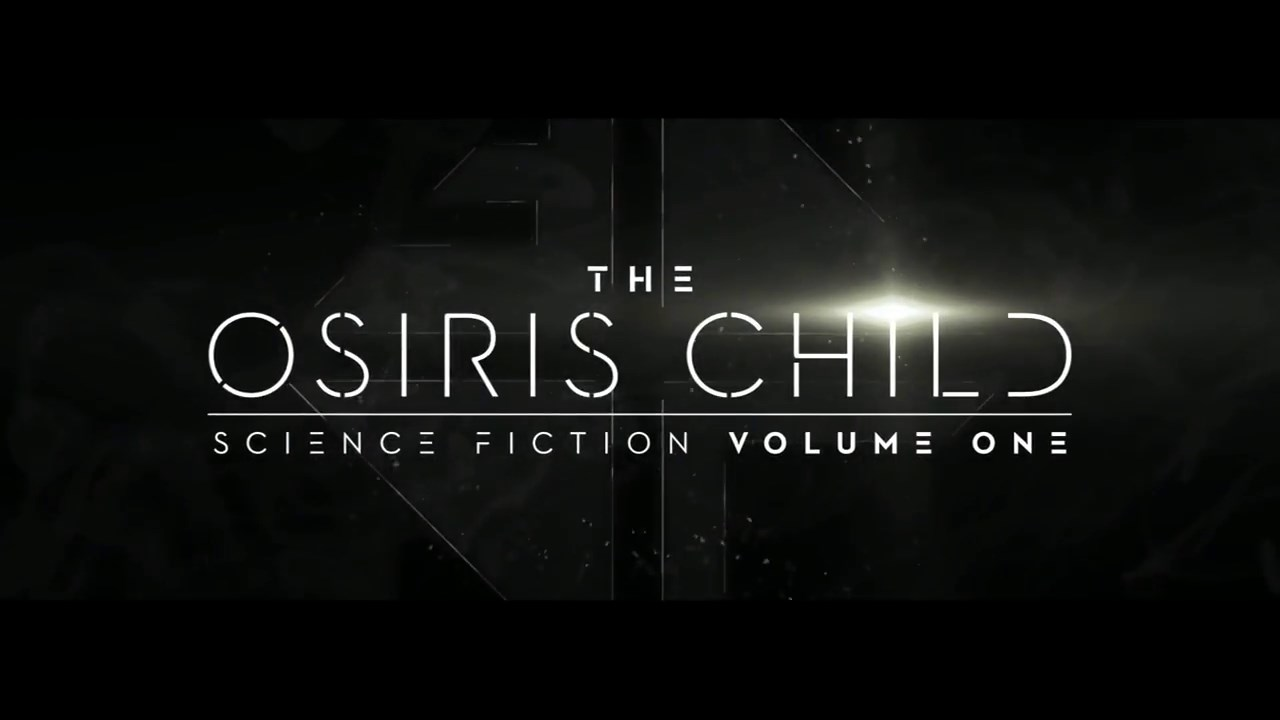 cc5339a412 The Osiris Child: Science Fiction Volume One - Pretty Much Geeks