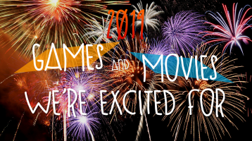 The Games and Movies We're Most Excited for in 2019!
