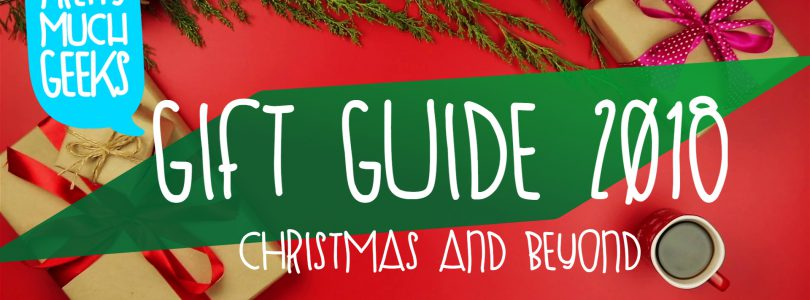 The Pretty Much Geeks' Guide to Gifts (Christmas and Beyond)