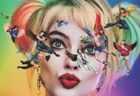 Birds of Prey: And the Fantabulous Emancipation of One Harley Quinn