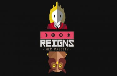 Reigns: Her Majesty